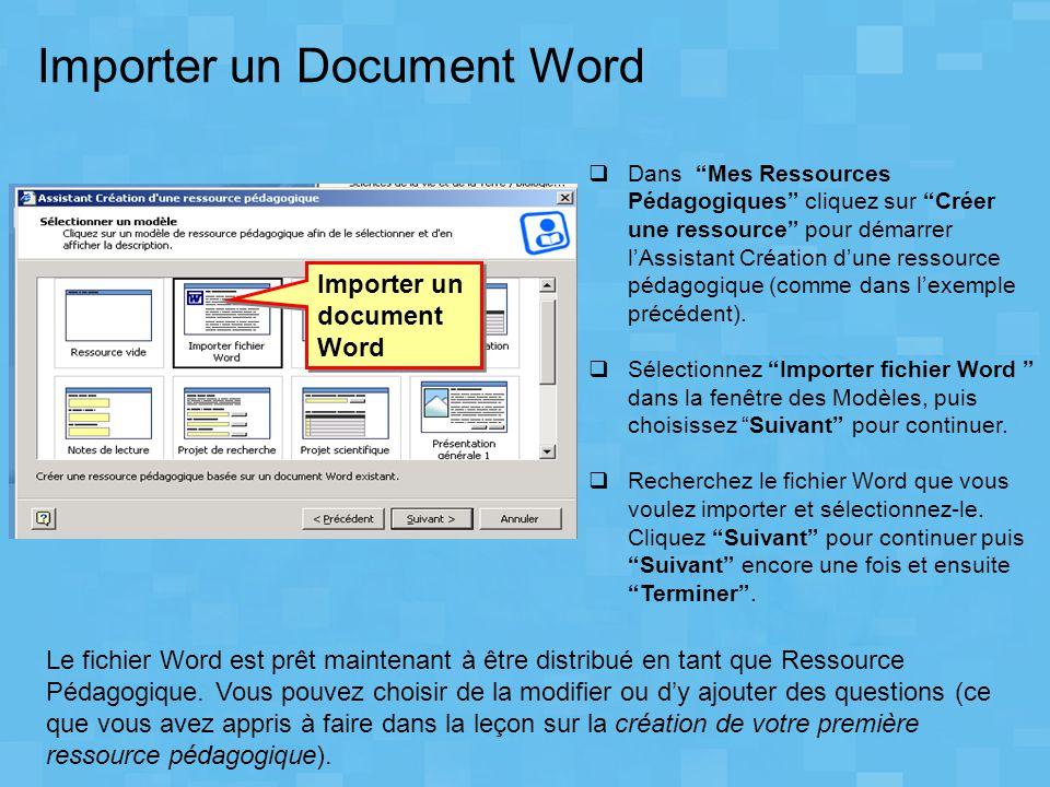 """Importer un Document Word  Dans """"Mes Ressources Pédagogiques"""" cliquez sur """"Créer une ressource"""" pour démarrer l'Assistant Création d'une ressource pé"""