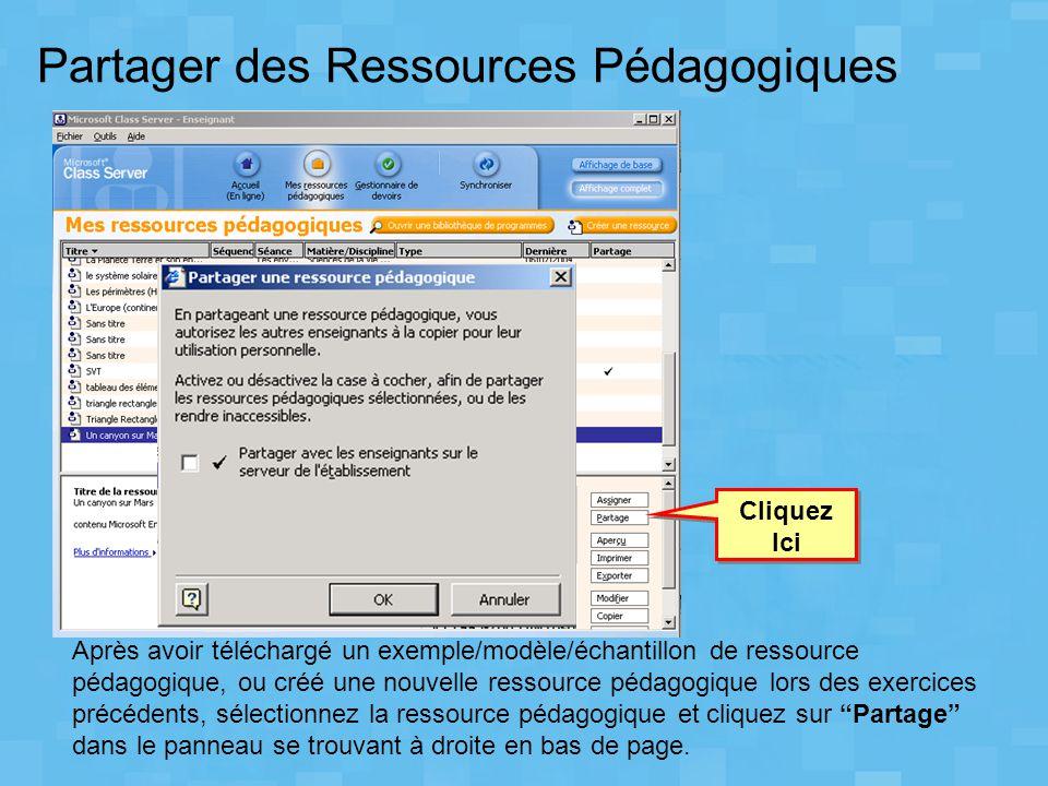 Partager des Ressources Pédagogiques Après avoir téléchargé un exemple/modèle/échantillon de ressource pédagogique, ou créé une nouvelle ressource péd