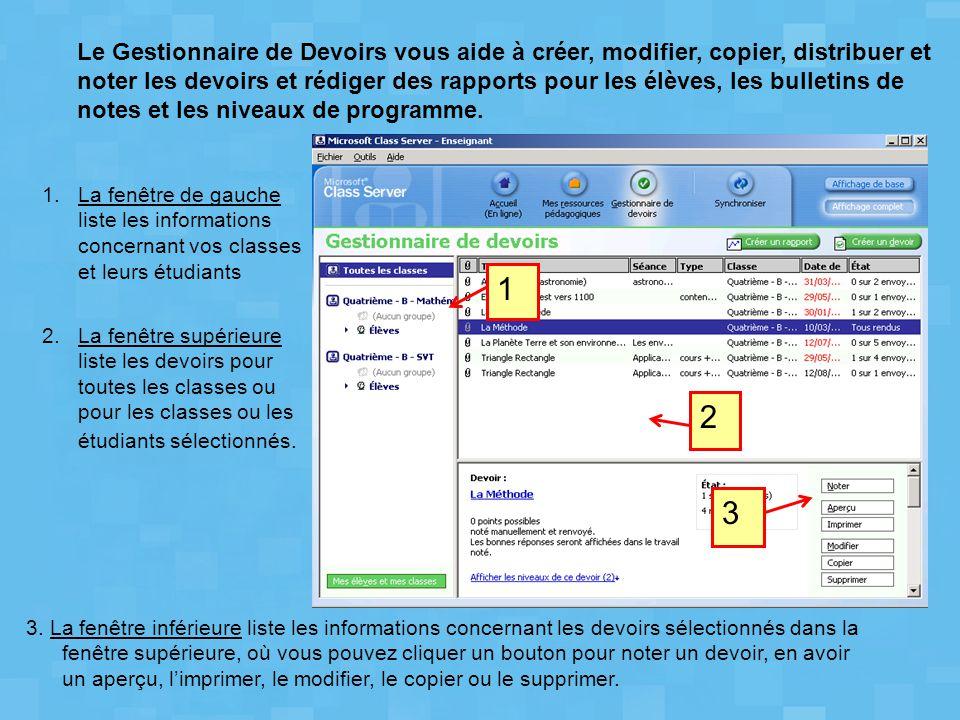 3. La fenêtre inférieure liste les informations concernant les devoirs sélectionnés dans la fenêtre supérieure, où vous pouvez cliquer un bouton pour