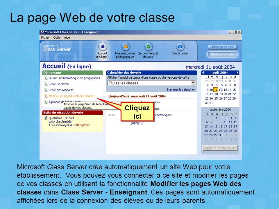 La page Web de votre classe Microsoft Class Server crée automatiquement un site Web pour votre établissement. Vous pouvez vous connecter à ce site et
