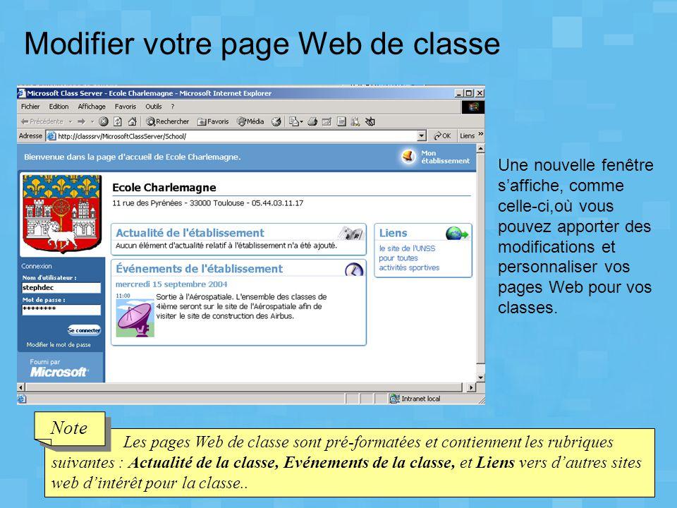 Modifier votre page Web de classe Une nouvelle fenêtre s'affiche, comme celle-ci,où vous pouvez apporter des modifications et personnaliser vos pages