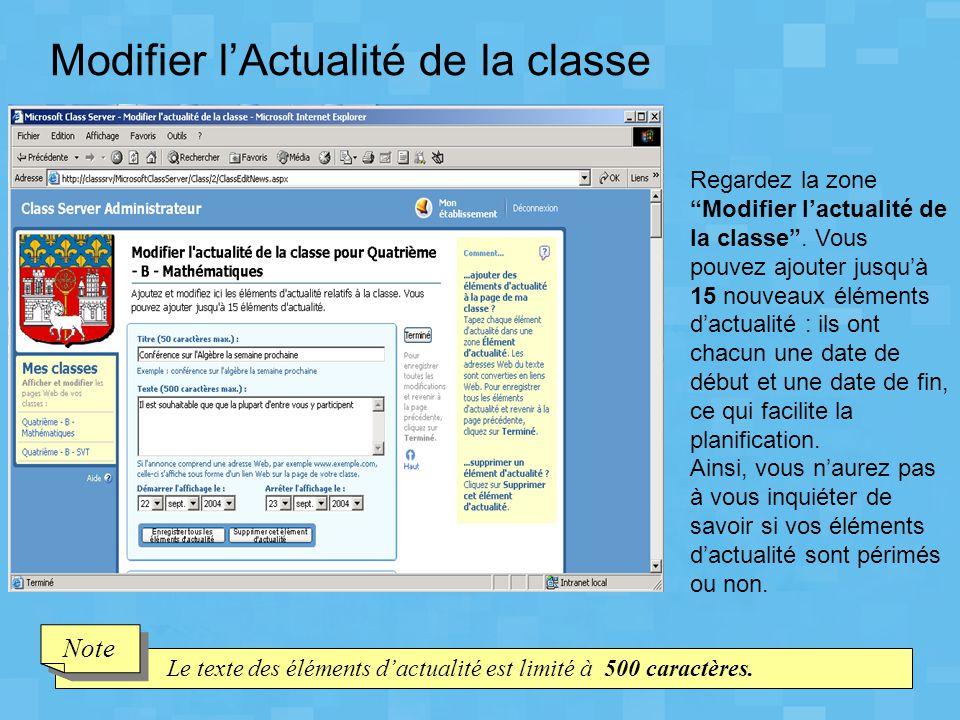 """Modifier l'Actualité de la classe Regardez la zone """"Modifier l'actualité de la classe"""". Vous pouvez ajouter jusqu'à 15 nouveaux éléments d'actualité :"""