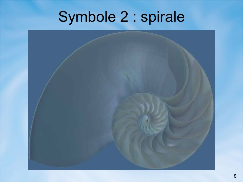 8 Symbole 2 : spirale