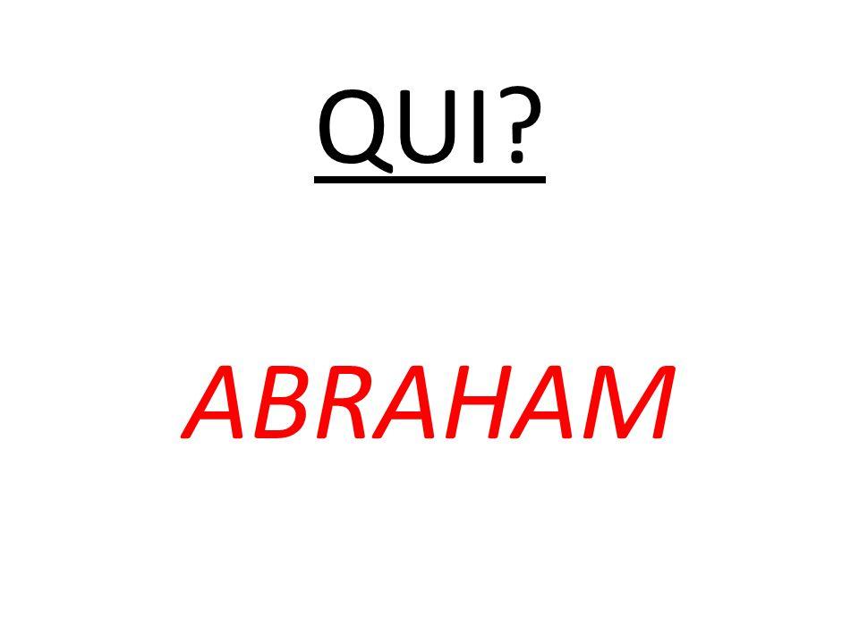 QUI ABRAHAM