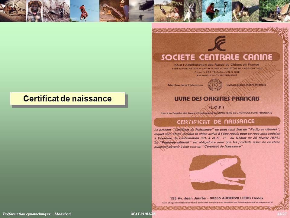 Certificat de naissance Préformation cynotechnique – Module A MAJ 01/02/08 22/27