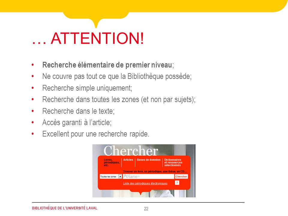 BIBLIOTHÈQUE DE L UNIVERSITÉ LAVAL 22 … ATTENTION.