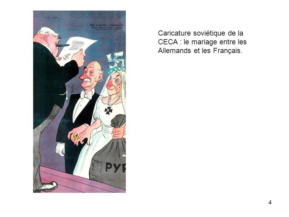 4 Caricature soviétique de la CECA : le mariage entre les Allemands et les Français.