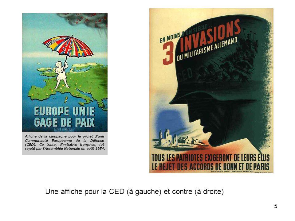 5 Une affiche pour la CED (à gauche) et contre (à droite)