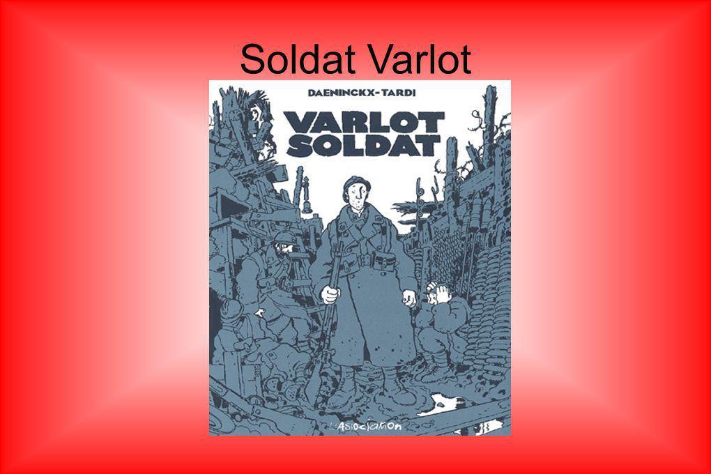 « Soldat Varlot se souviendra du 27avril 1917, pas seulement parce que c était le jour de ses vingt ans.