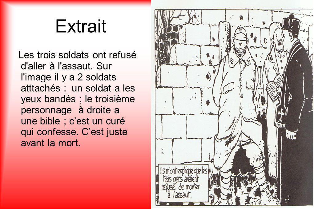 Extrait Les 3 soldats sont exécutés car ils n'avaient pas obéi aux ordres pour l assaut, il y a 5 soldats aux fusils pour les exécuter.