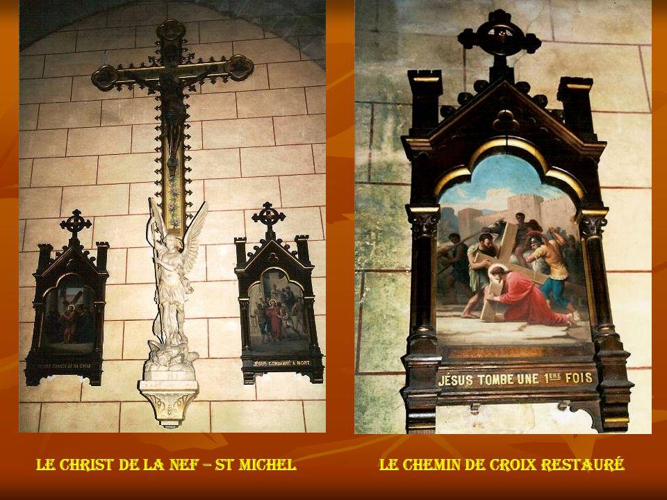Le christ de la nef – st michelLe chemin de croix restauré