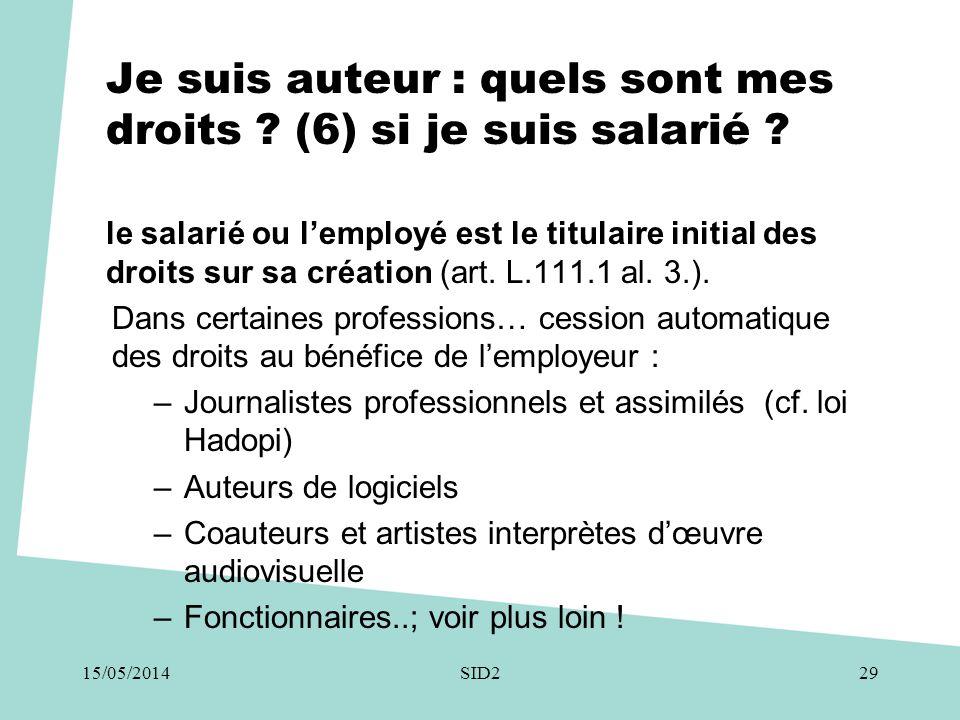 Je suis auteur : quels sont mes droits ? (6) si je suis salarié ? le salarié ou l'employé est le titulaire initial des droits sur sa création (art. L.