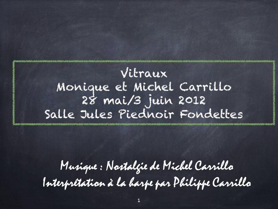 Musique : Nostalgie de Michel Carrillo Interprétation à la harpe par Philippe Carrillo