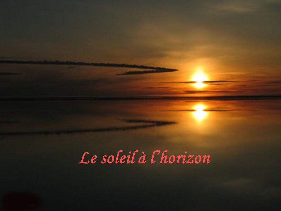 Le soleil à l'horizon