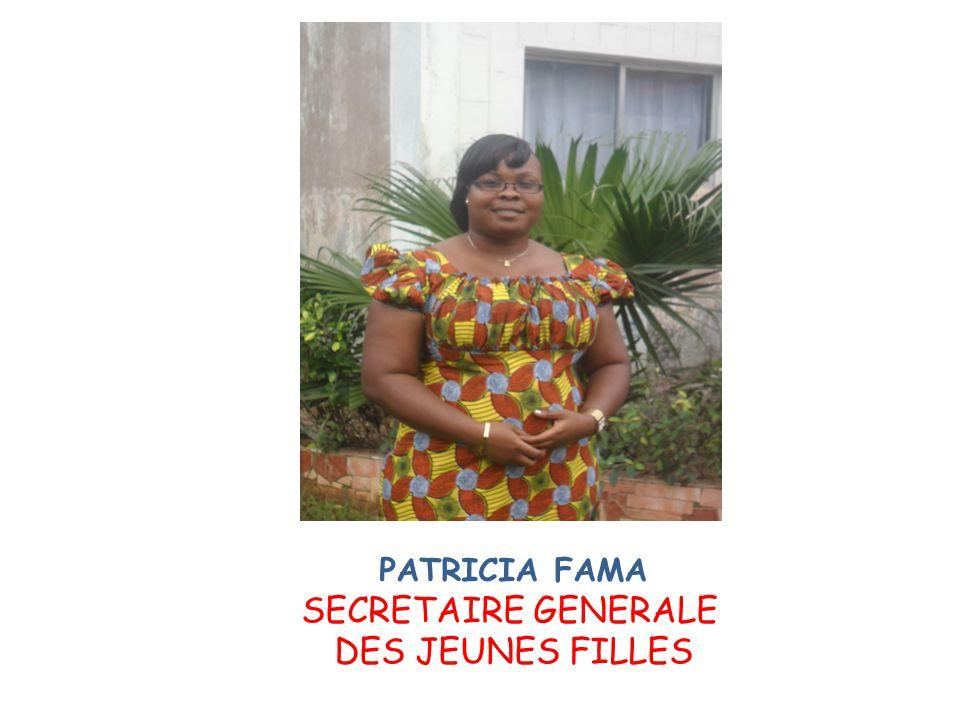 PATRICIA FAMA SECRETAIRE GENERALE DES JEUNES FILLES