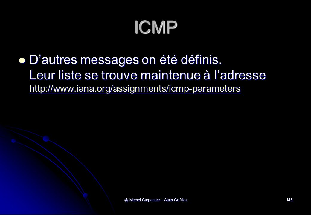 @ Michel Carpentier - Alain Gofflot143 ICMP  D'autres messages on été définis.