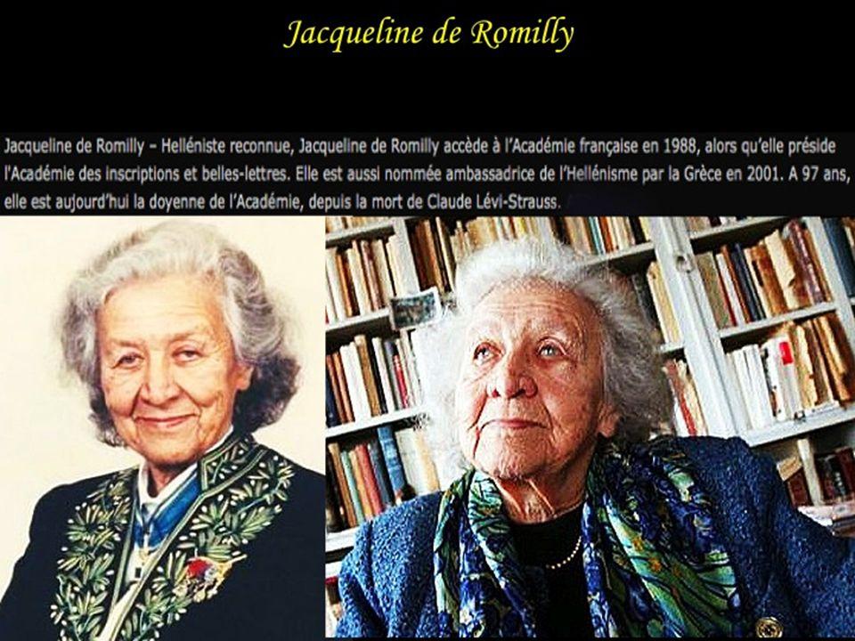 Jacqueline de Romilly Jacqueline de Romilly ou Jacqueline Worms de Romilly née le 26 mars 1913 à Chartres.