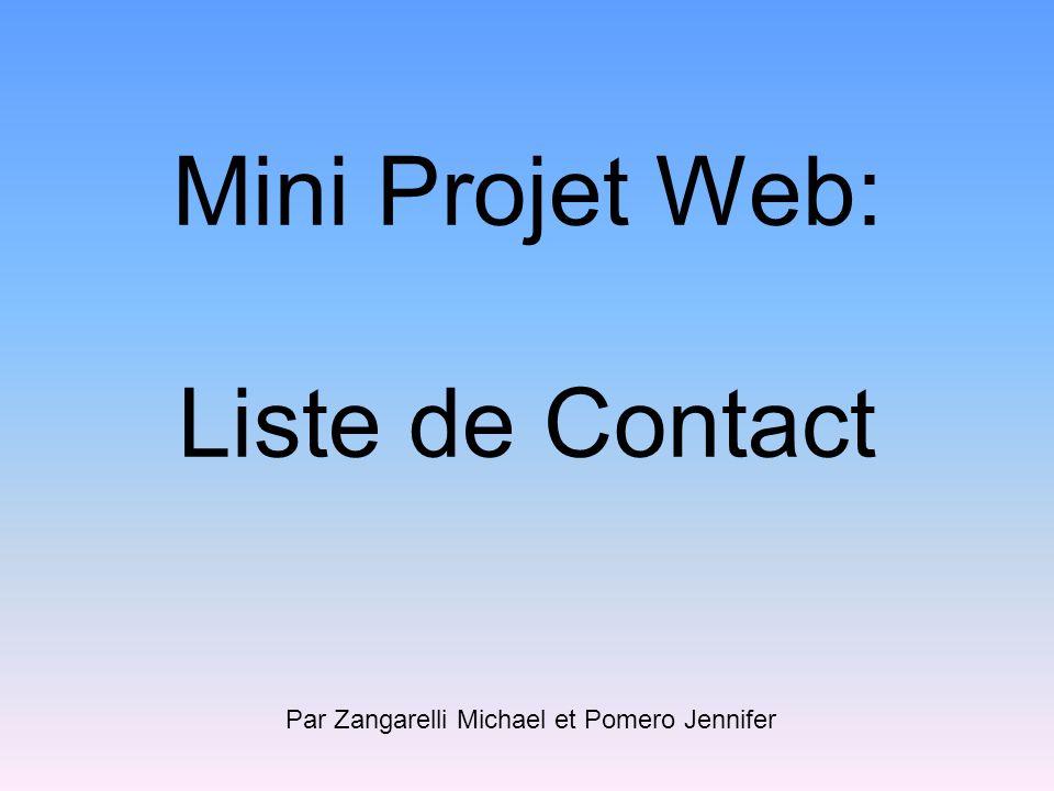 Mini Projet Web: Liste de Contact Par Zangarelli Michael et Pomero Jennifer