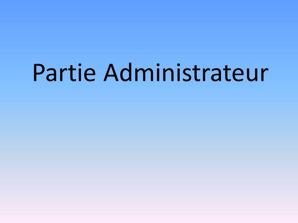 Partie Administrateur