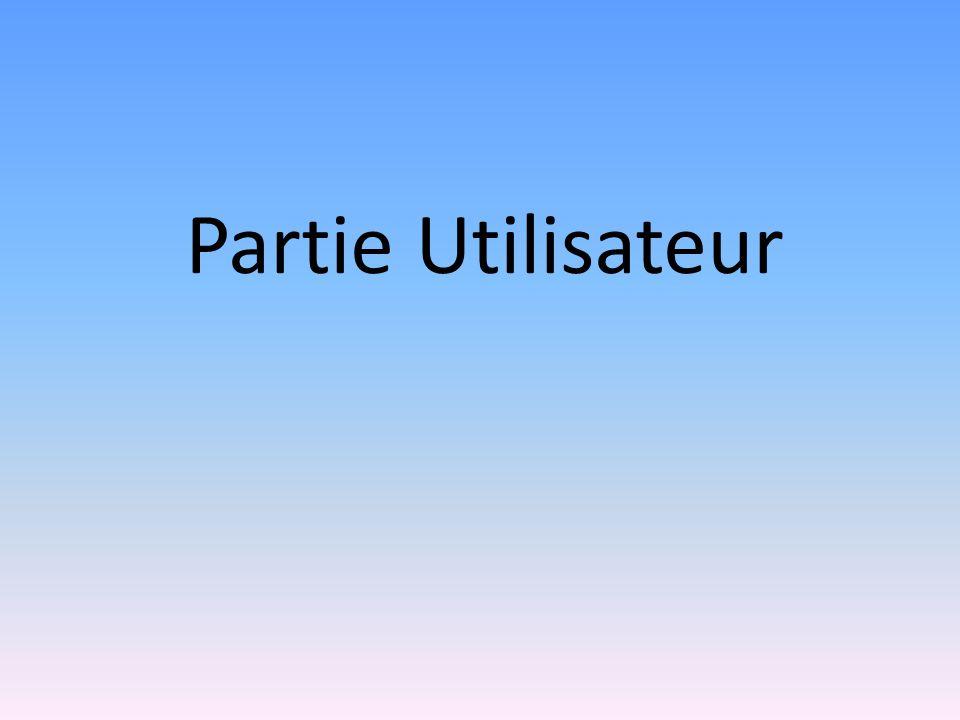 Partie Utilisateur
