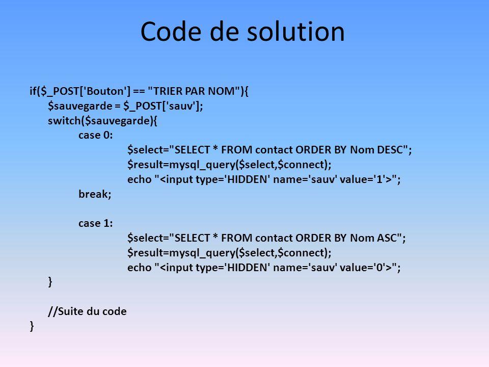 Code de solution if($_POST['Bouton'] ==