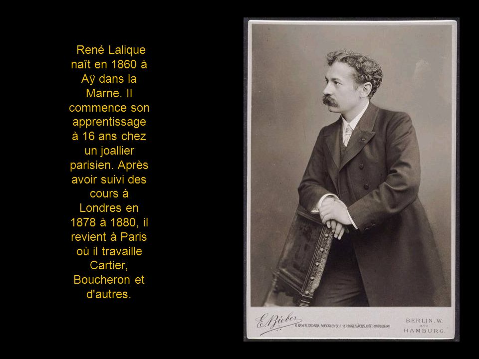René Lalique naît en 1860 à Aÿ dans la Marne.