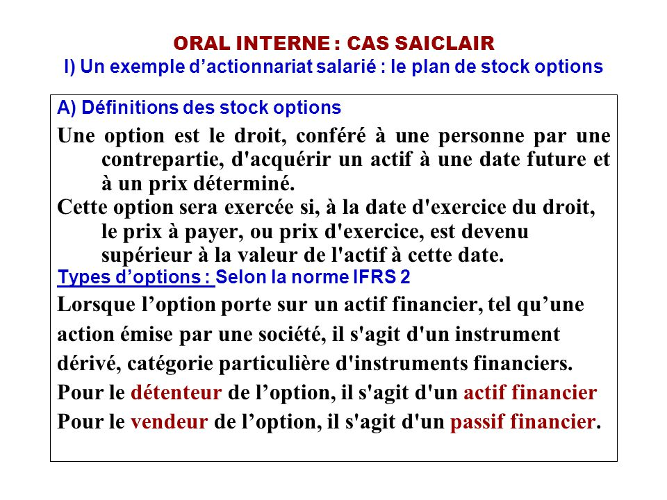 ORAL INTERNE : CAS SAICLAIR II) Les quasi-fonds propres A)Classement au bilan des instruments financiers 1)Instruments classés dans les capitaux propres.