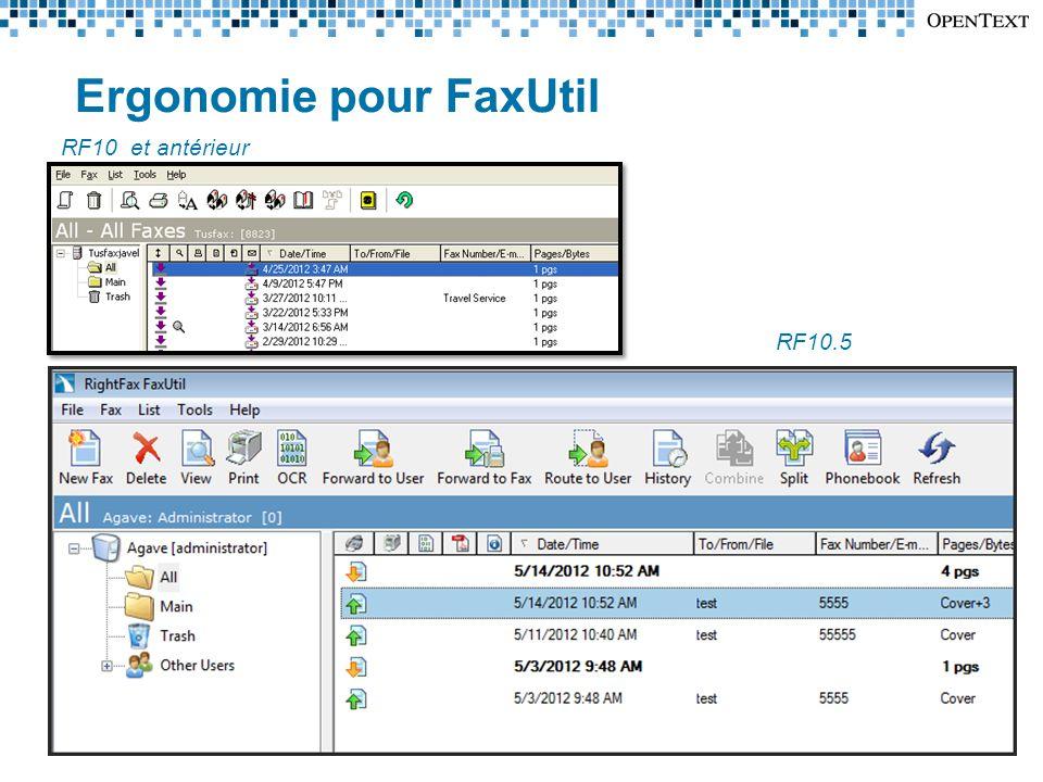 RF10 et antérieur RF10.5 Ergonomie pour FaxUtil