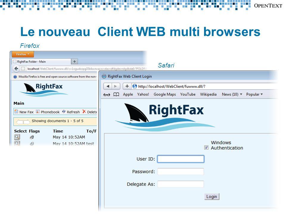 Firefox Safari Le nouveau Client WEB multi browsers