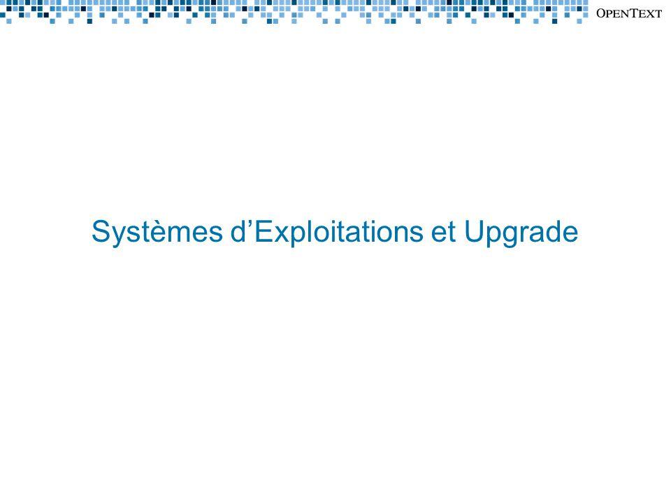 Systèmes d'Exploitations et Upgrade