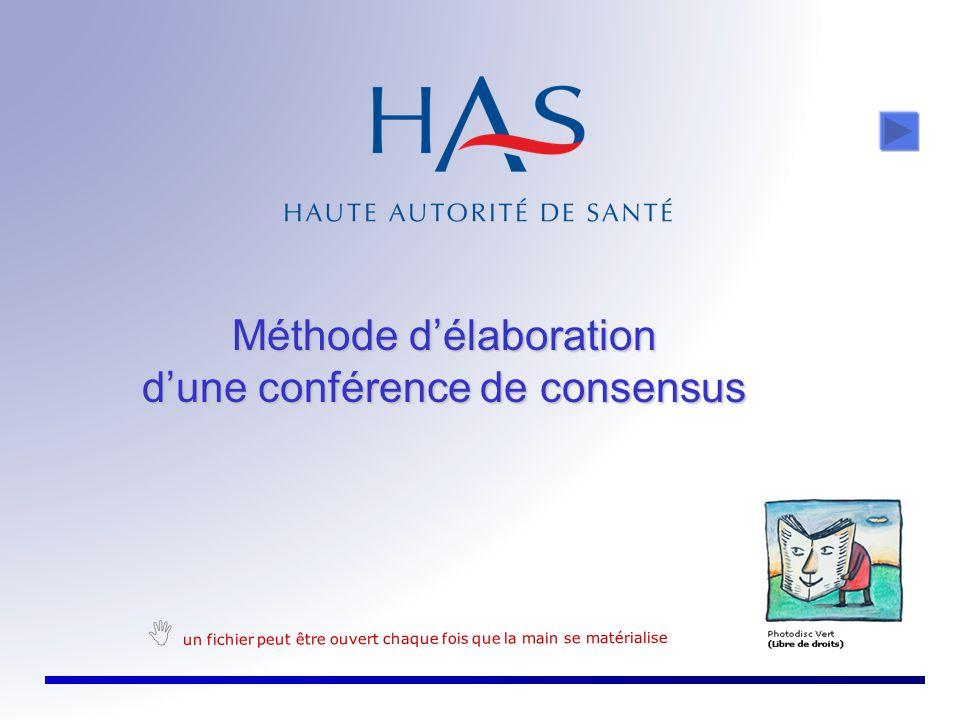 Méthode d'élaboration d'une conférence de consensus  un fichier peut être ouvert chaque fois que la main se matérialise