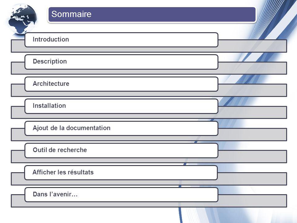 Introduction Point d entrée unique et plate-forme collaborative : documentation fonctionnelle et technique, l analyse, l essai, le moteur de recherche, l extraction de texte, composants, objets de processus...