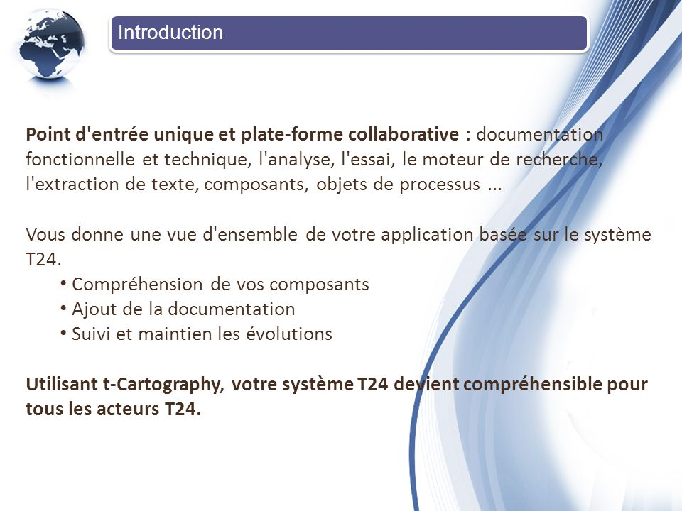 Introduction Point d'entrée unique et plate-forme collaborative : documentation fonctionnelle et technique, l'analyse, l'essai, le moteur de recherche