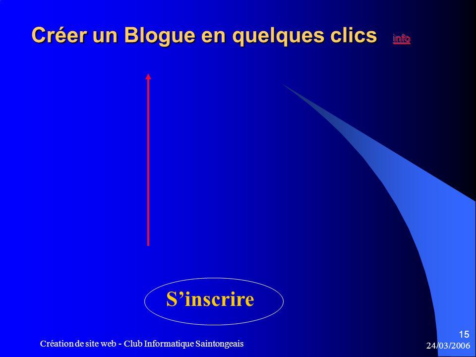 24/03/2006 Création de site web - Club Informatique Saintongeais 15 S'inscrire