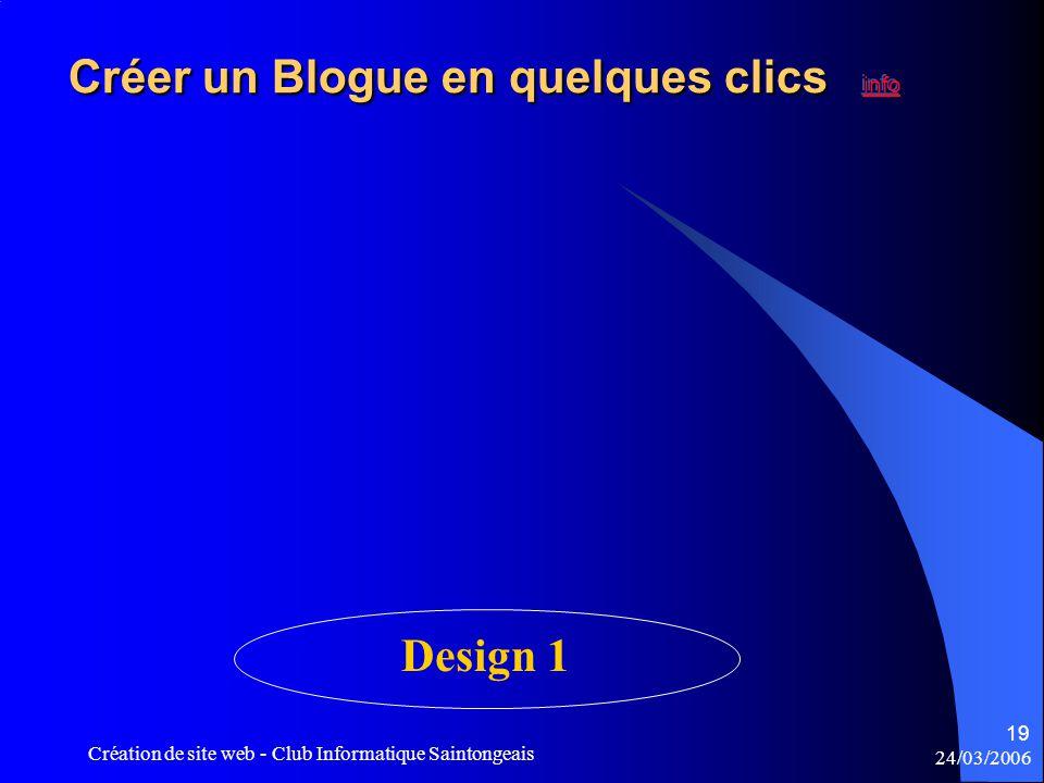 24/03/2006 Création de site web - Club Informatique Saintongeais 19 Design 1