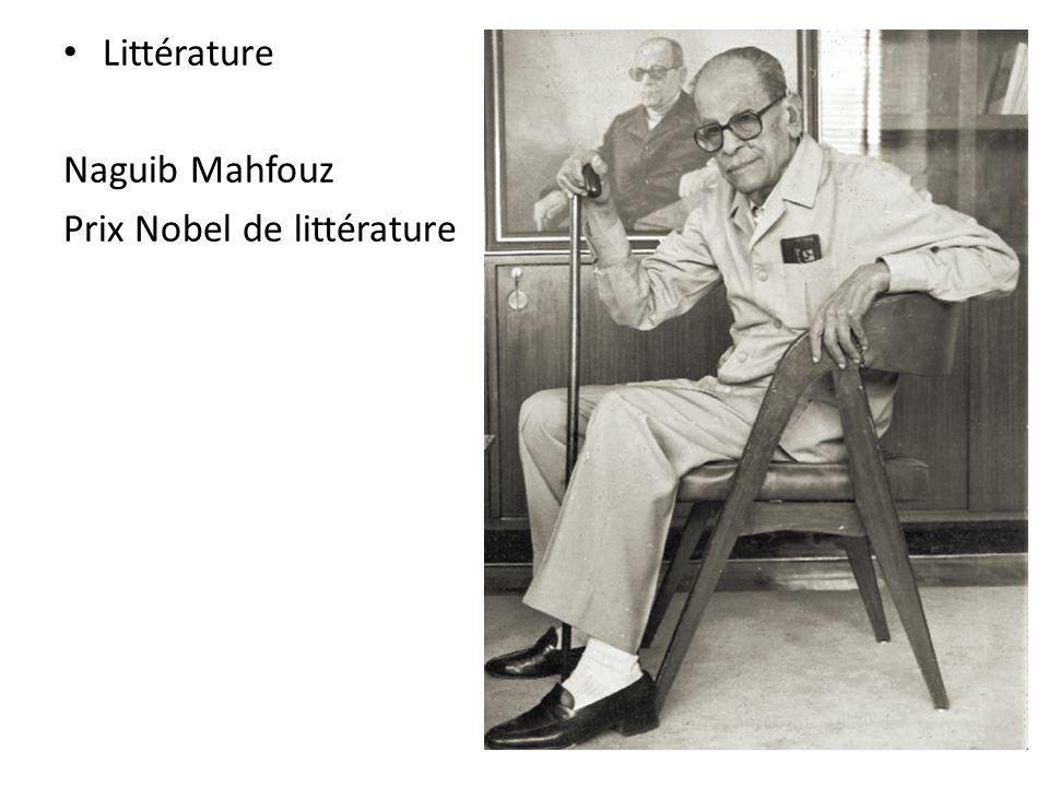 • Littérature Naguib Mahfouz Prix Nobel de littérature