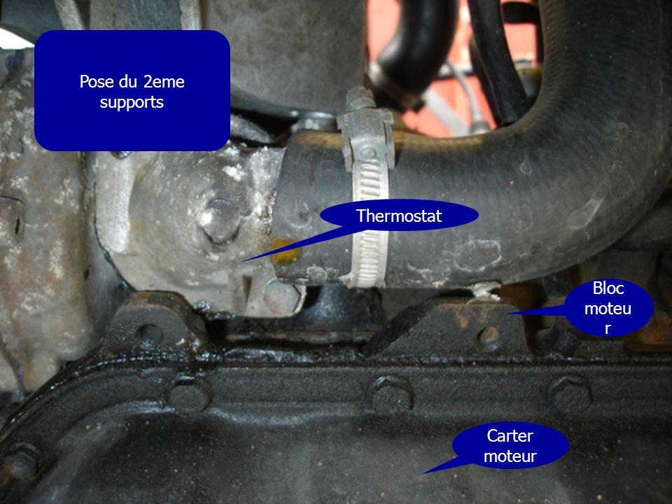 Pose du 2eme supports Thermostat Carter moteur Bloc moteu r
