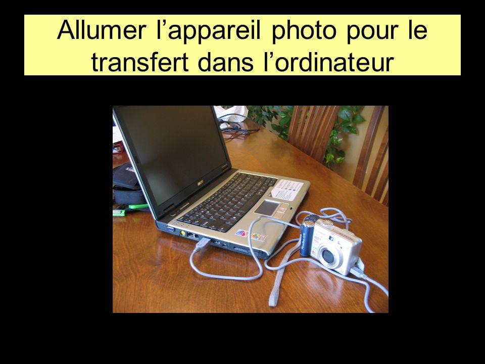 Allumer l'appareil photo pour le transfert dans l'ordinateur