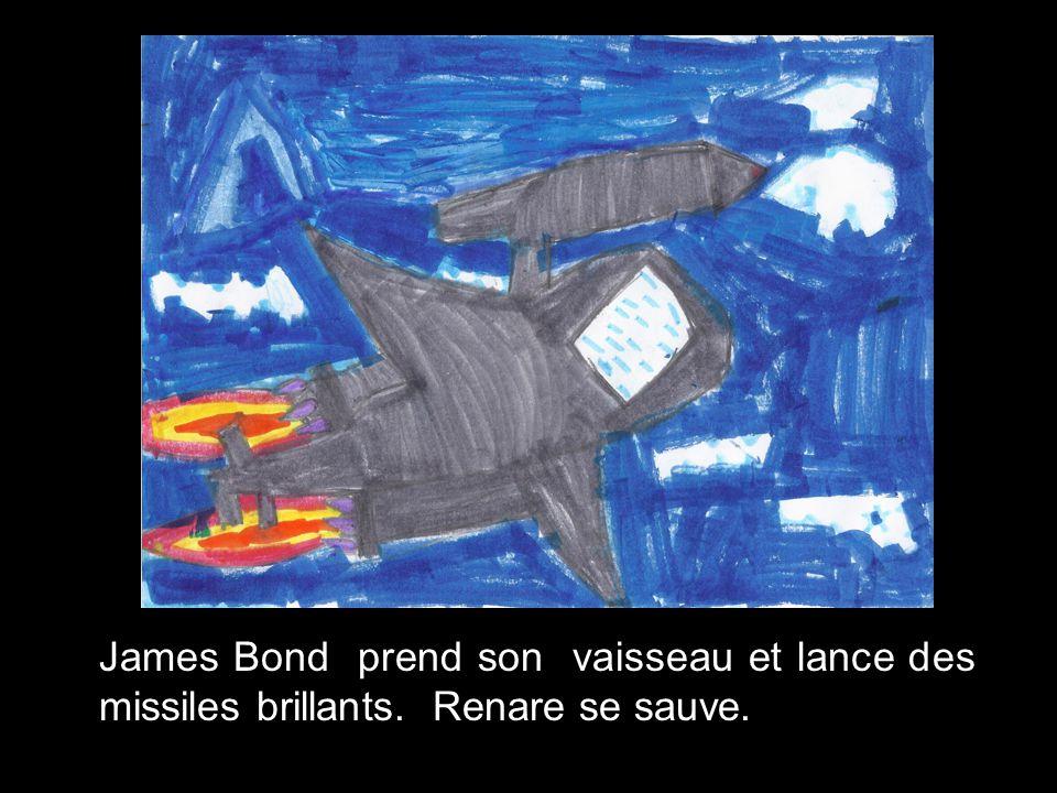 Le méchant Renare veut tuer James Bond. Renare est trop fort. Il veut aller dans la maison.