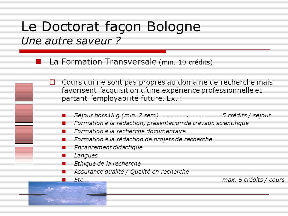 Le Doctorat façon Bologne Une autre saveur .  La Formation Transversale (min.
