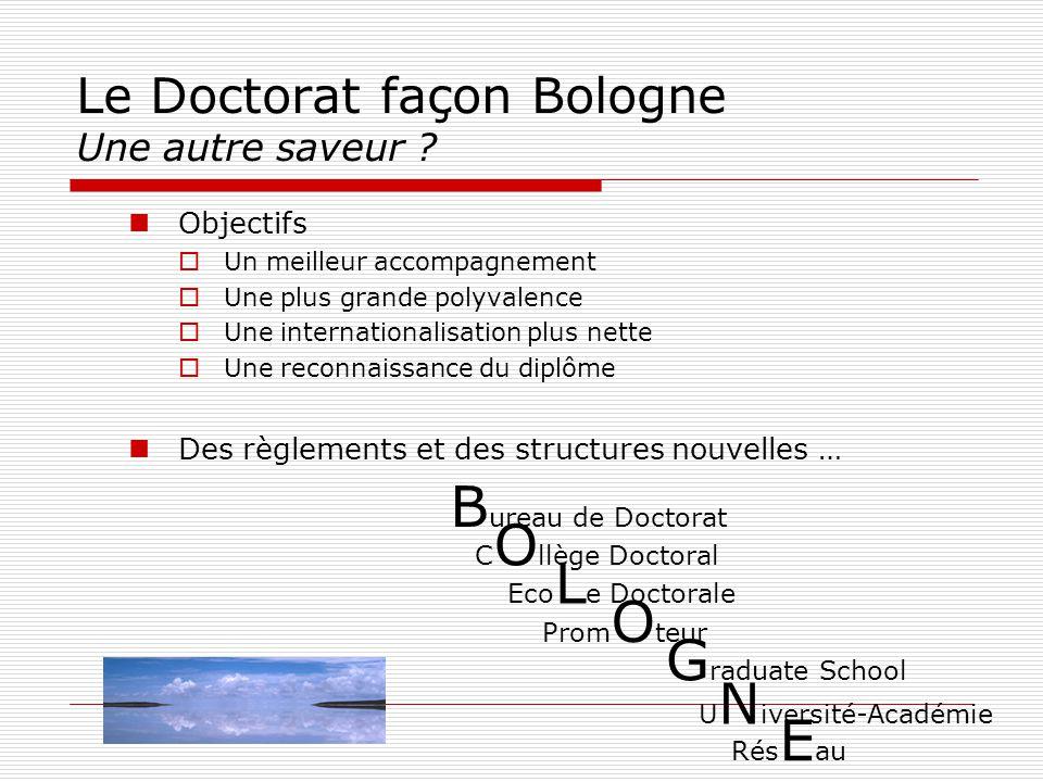 Le Doctorat façon Bologne Une autre saveur .