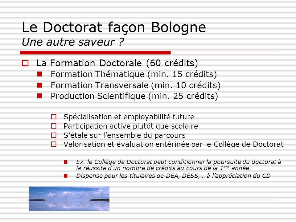 Le Doctorat façon Bologne Une autre saveur . La Formation Thématique (min.