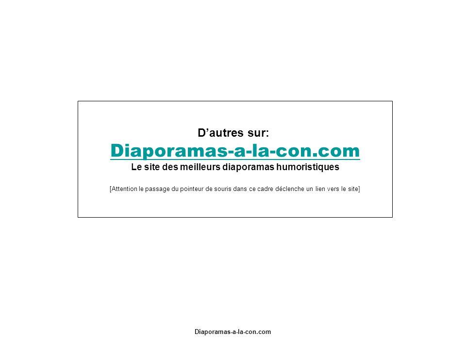Diaporamas-a-la-con.com FIN !