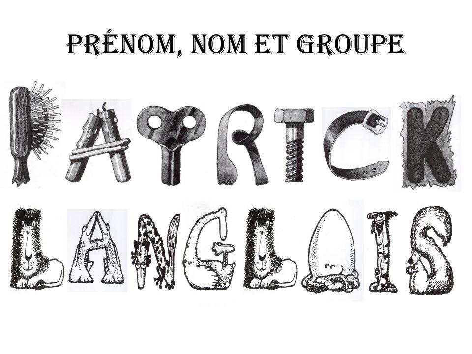 Prénom, nom et groupe