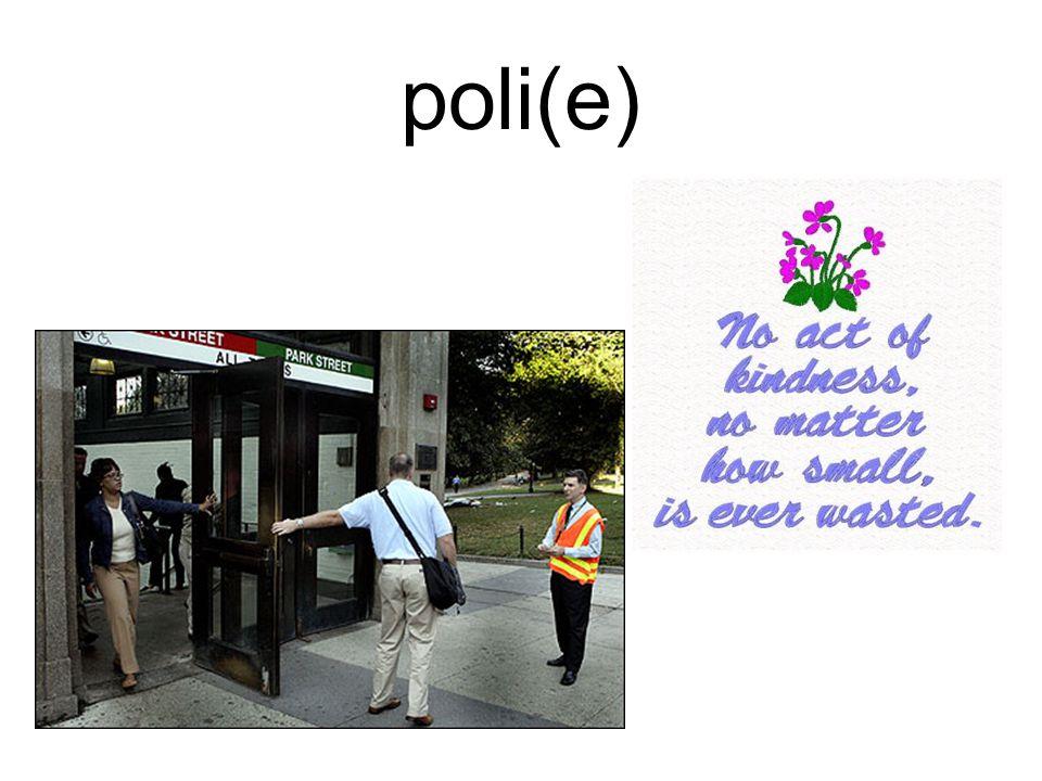 poli(e)