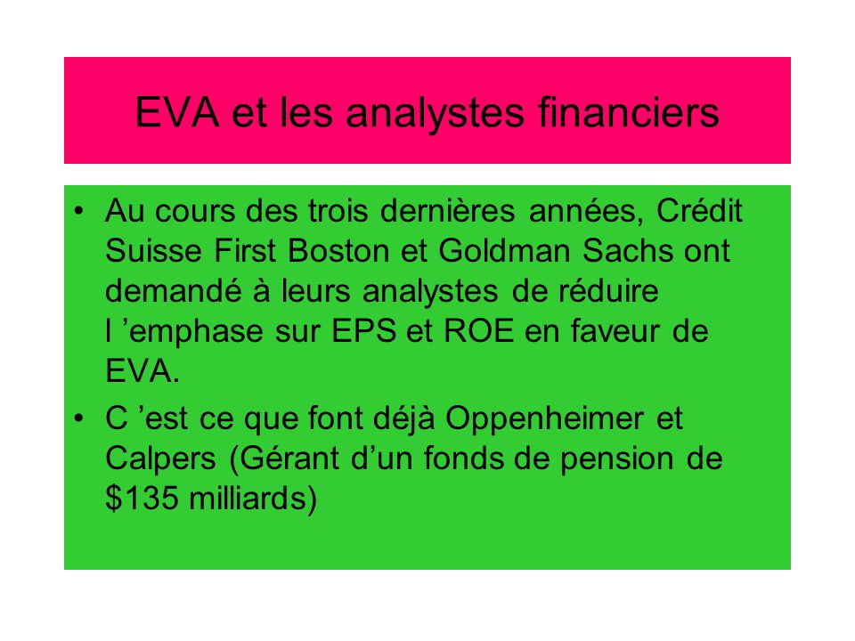 """EVA Fortune, November 9, 1998 •""""The Fortune story really put EVA on the map as the leading management tool"""" Michael Jensen, Prof. Of Finance, Harvard."""