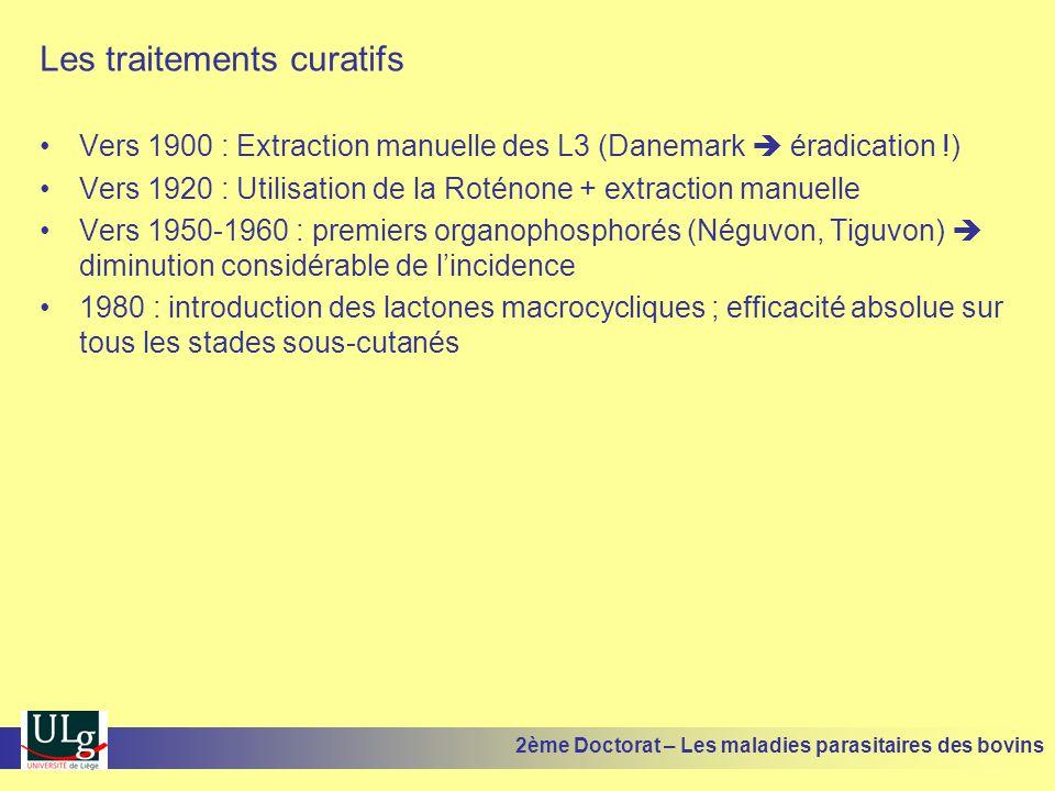 Les traitements curatifs •Vers 1900 : Extraction manuelle des L3 (Danemark  éradication !) •Vers 1920 : Utilisation de la Roténone + extraction manue