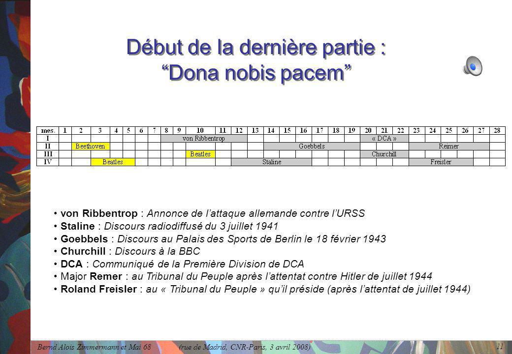 """Bernd Alois Zimmermann et Mai 68 (rue de Madrid, CNR-Paris, 3 avril 2008) 11 Début de la dernière partie : """"Dona nobis pacem"""" • von Ribbentrop : Annon"""