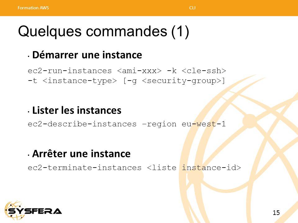 Quelques commandes (1) • Démarrer une instance ec2-run-instances -k -t [-g ] • Lister les instances ec2-describe-instances –region eu-west-1 • Arrêter
