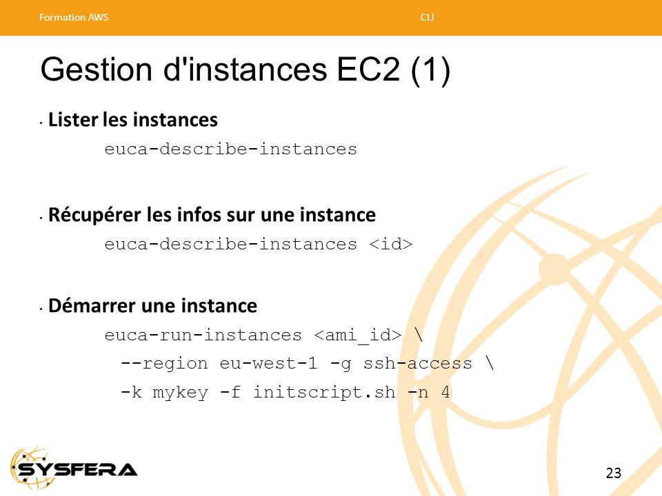 Gestion d'instances EC2 (1) • Lister les instances euca-describe-instances • Récupérer les infos sur une instance euca-describe-instances • Démarrer u